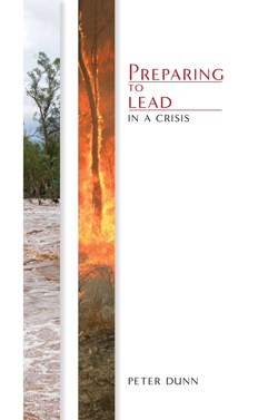 Peter Dunn - Preparing To Lead In A Crisis book cover